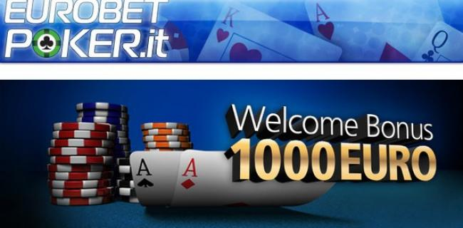 Eurobet Bonus Poker Senza Deposito: 100% fino a €1.000