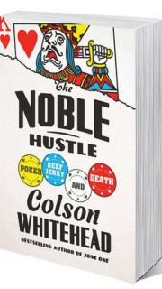 The Noble Hustle